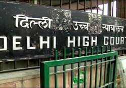 Delhi HC to examine law on sanction to try govt officials