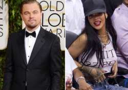 rihanna has practically moved in with dicaprio
