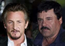 sean penn s interview helped mexico catch drug lord el