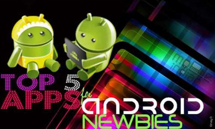 top 5 apps for new android smartphone owners