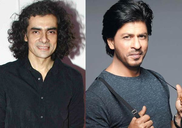 Are Shah Rukh Khan & Imtiaz Ali the new BFF of Bollywood?