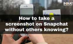 How to take screenshot on Snapchat?