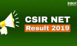 CSIR NET Result 2019 Live Updates