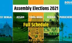 Assembly Elections 2021 Dates, Full Schedule