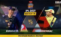 Live Cricket Score, KKR vs CSK IPL 2021 Match 15: Follow Live score and updates from Mumbai