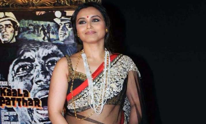 actors always crave adulation rani mukherji