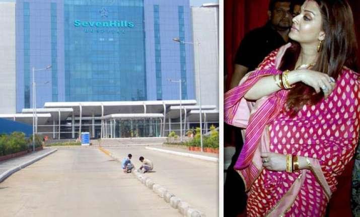 aishwarya admitted to seven hills hospital in andheri