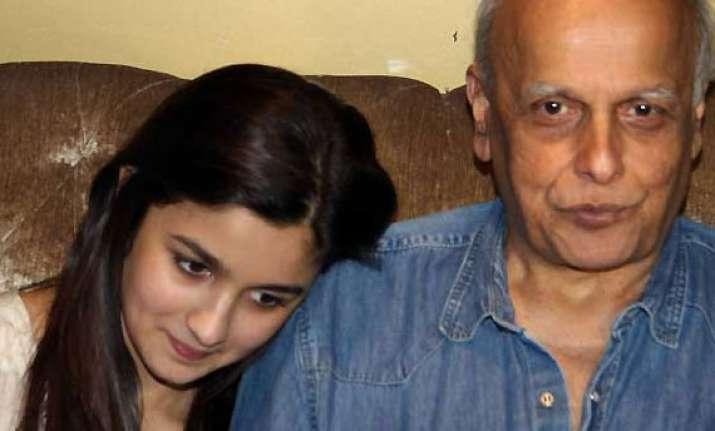 alia bhatt on mahesh bhatt had not been his daughter my