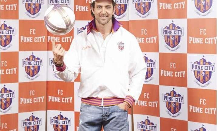 hrithik roshan becomes isl team fc pune city s co owner