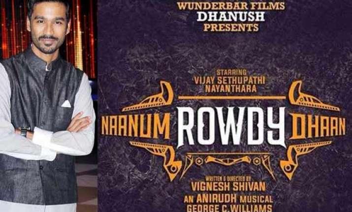 dhanush s next production naanum rowdy dhaan goes on floors