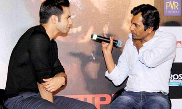 nawazuddin is one actor who runs away from fame varun dhawan