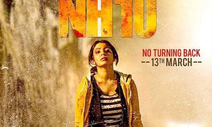 anushka sharma s nh10 still ringing registers at box office
