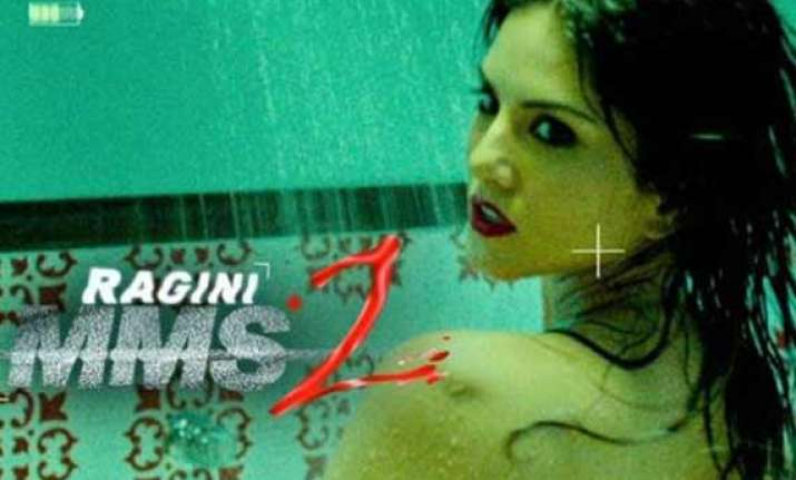 ragini mms 2 collection rs 8.43 cr on day 1 becomes third