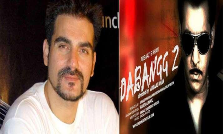 dabangg 2 is way beyond action and comedy arbaaz khan