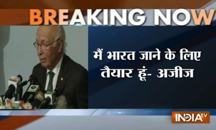 ready for nsa talks without any pre conditions sartaj aziz