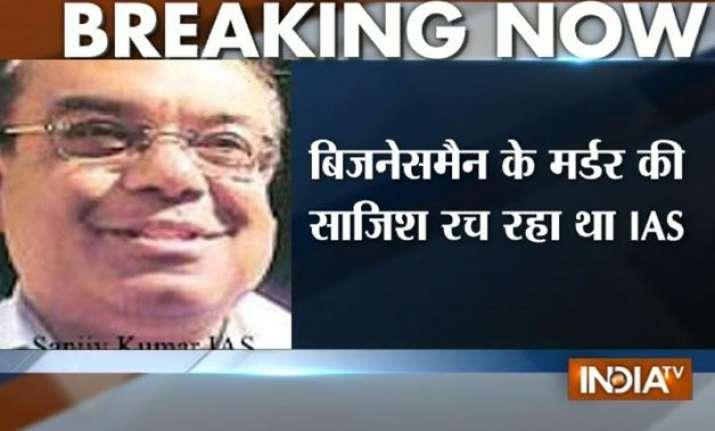 suspended haryana ias officer sanjeev kumar arrested