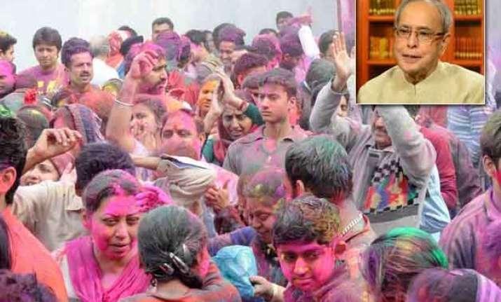 president mukherjee greets nation on holi