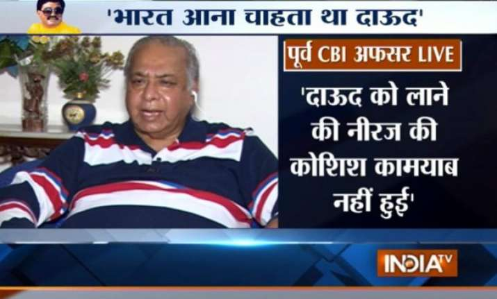 dawood ibrahim was in touch with neeraj kumar for his