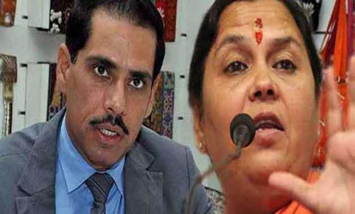 robert vadra will be in jail if nda comes to power says uma
