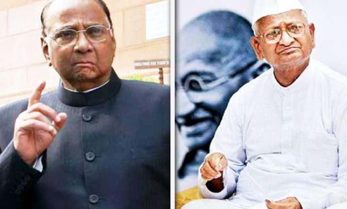 sharad pawar lashes out at anna hazare