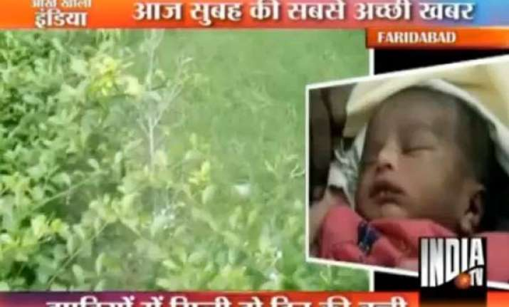 two day old baby thrown into faridabad bush