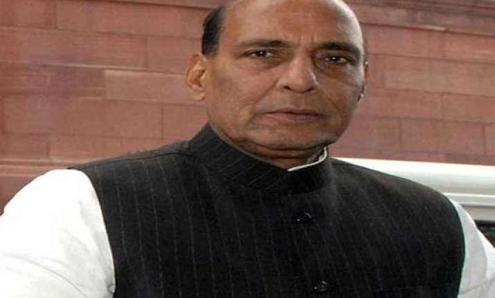 will retaliate if naxals attack warns home minister rajnath