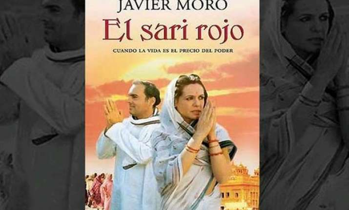 controversial book on sonia gandhi s life the red sari now