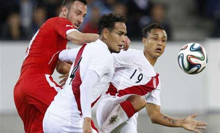 switzerland beats peru 2 0 in last world cup warm up