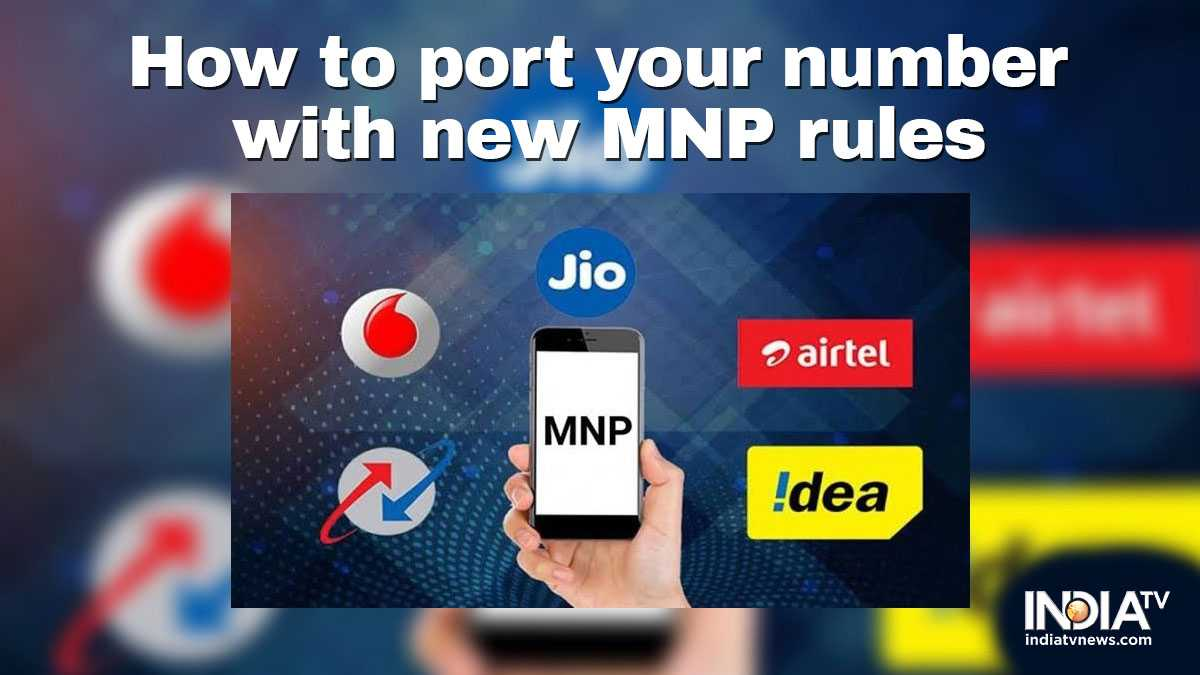Here's how to port your mobile number with TRAI's new MNP rules ...