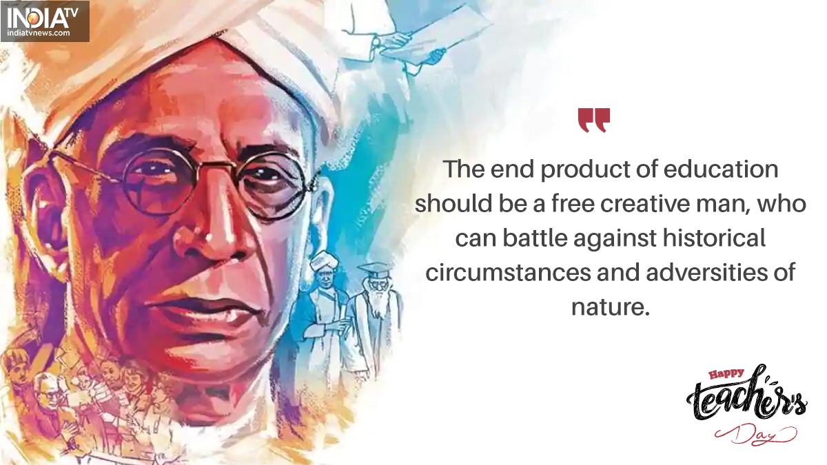 Happy Teacher S Day 2020 10 Quotes By Dr Sarvepalli Radhakrishnan To Recall Today People News India Tv