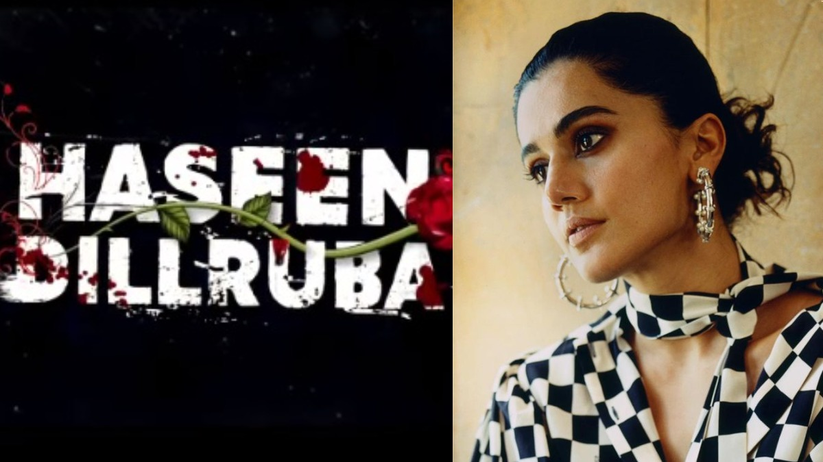 Taapsee Pannu starrer 'Haseen Dillruba' to release on Netflix in July   Web-series News – India TV