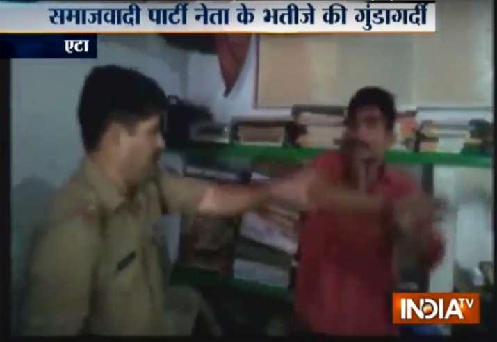 Samajwadi Party leader's nephew assaults cop inside a