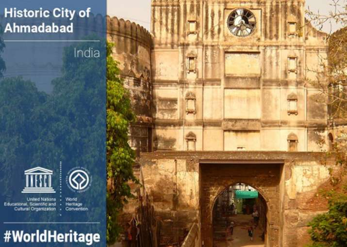 Ahmedabad becomes first Indian city to get UNESCO heritage