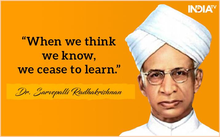 5 Inspiring Quotes Of Dr Sarvepalli Radhakrishnan For New Learnings