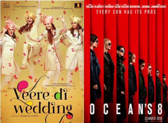 Veere Di Wedding or Ocean's 8: Which movie will strike gold at the box office?