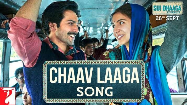Sui Dhaaga Chaav Laaga song Varun Dhawan, Anushka Sharma