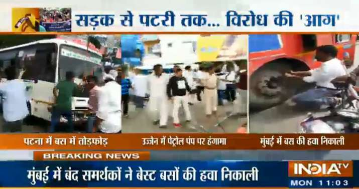 India Tv - 11:09 am: Bharat Bandh: Violent protests break out across India. Jan Adhikar Party workers vanadlise bus in Patna, MNS workers create ruckus at a petrol pump in Ujjain and protesters puncture buses in Mumbai.