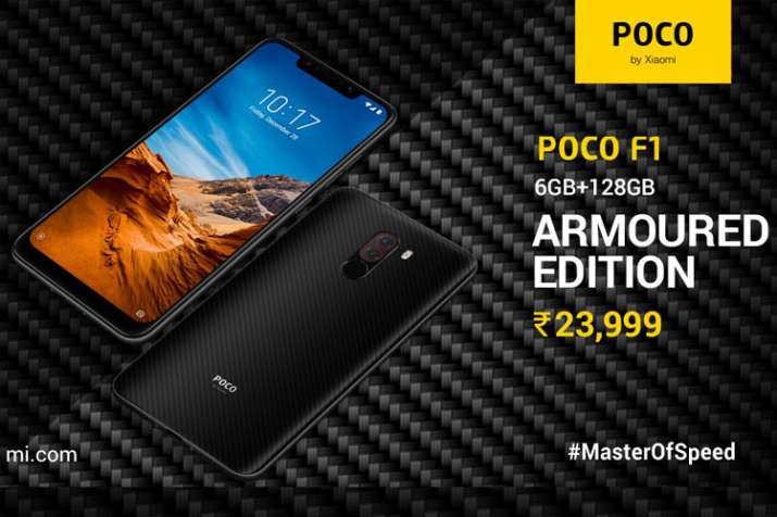 Xiaomi launches Poco F1 Armoured Edition with 6GB RAM, 128GB storage in India at Rs 23,999