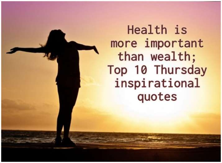 Health Is More Important Than Wealth Top 10 Thursday Inspirational