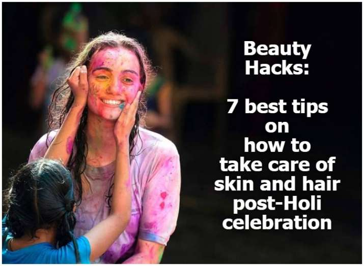 Beauty Hacks | 7 best tips on how to take care of skin and hair post-Holi celebration
