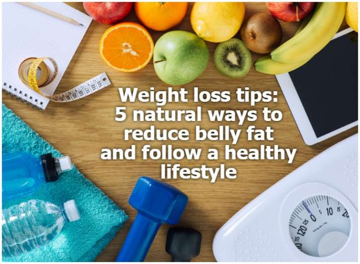 how to lose weight and belly fat naturally