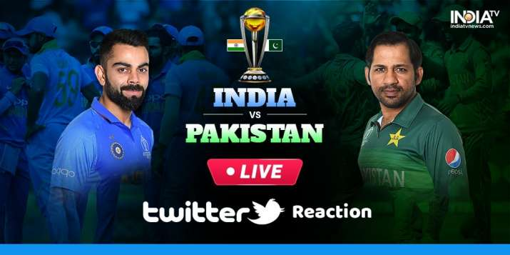 2019 World Cup, India vs Pakistan in Manchester Live Twitter