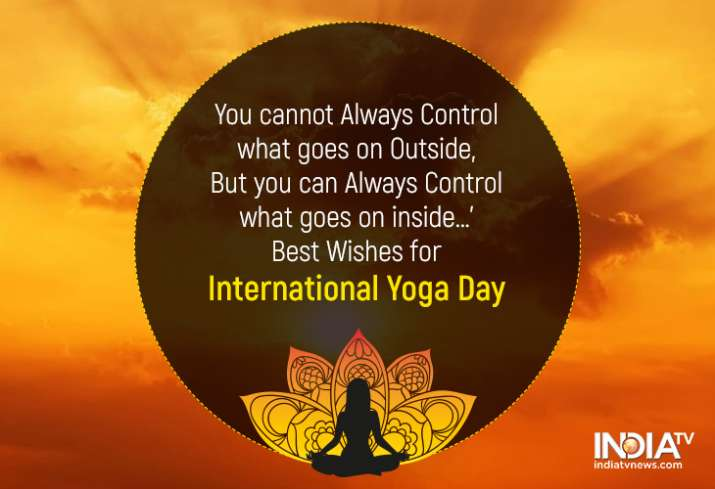 India Tv - International Yoga Day 2019 Wishes Quotes