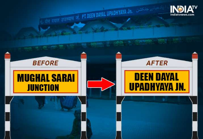 India Tv - Mughal Sarai has become Deen Dayal Upadhyaya Junction