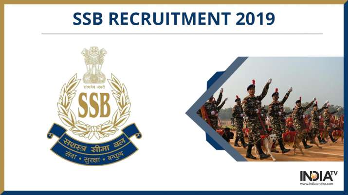 SSB Recruitment 2019: Sashastra Seema Bal announces