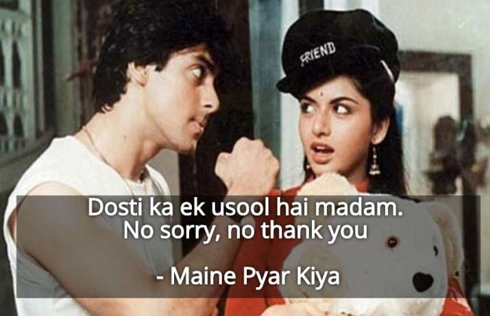 India Tv - Dosti ka ek usool hai madam ... no sorry, no thank you - Maine Pyar Kiya
