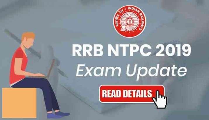 RRB NTPC 2019 Exam: ALERT! CBT 1 exam dates delayed; admit