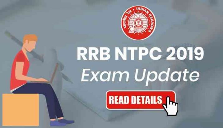 RRB NTPC 2019 Important Update: