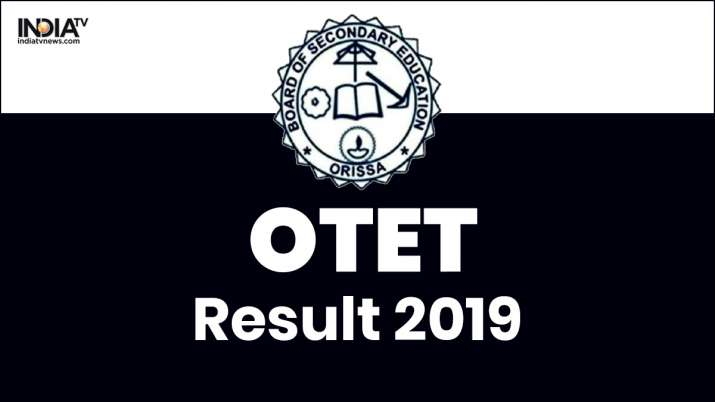 OTET Result 2019 Live Updates