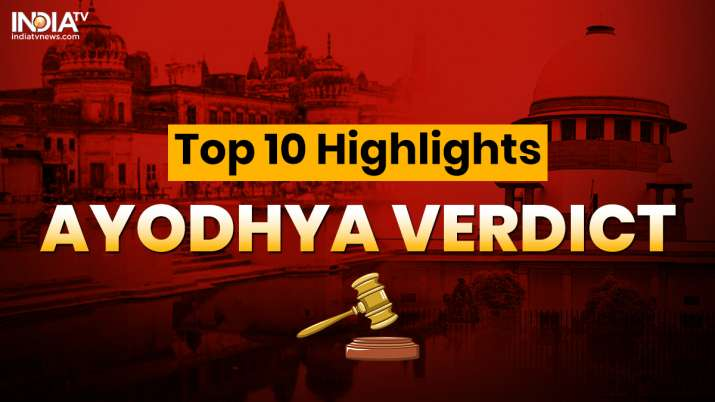 Ram Mandir in Ayodhya: Top 10 highlights from Supreme Court
